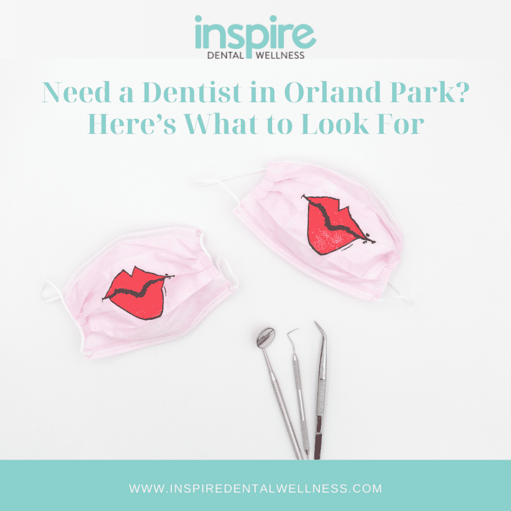 Need a Dentist in Orland Park